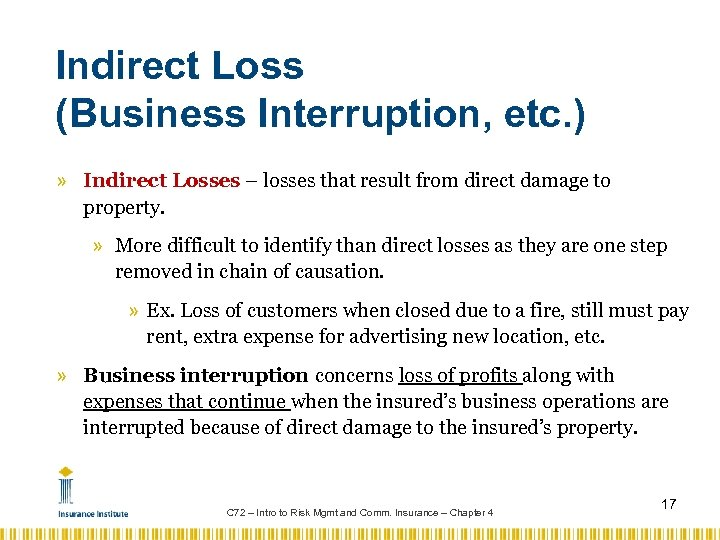 Indirect Loss (Business Interruption, etc. ) » Indirect Losses – losses that result from