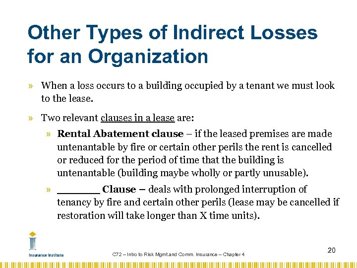 Other Types of Indirect Losses for an Organization » When a loss occurs to