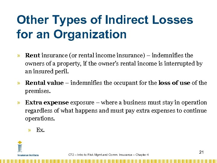 Other Types of Indirect Losses for an Organization » Rent insurance (or rental income
