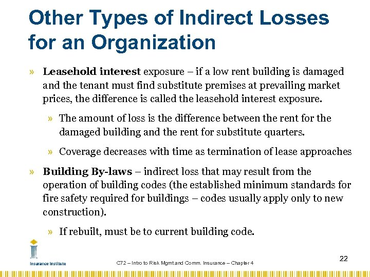 Other Types of Indirect Losses for an Organization » Leasehold interest exposure – if
