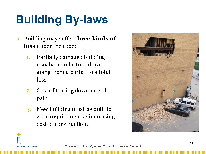 Building By-laws » Building may suffer three kinds of loss under the code: 1.
