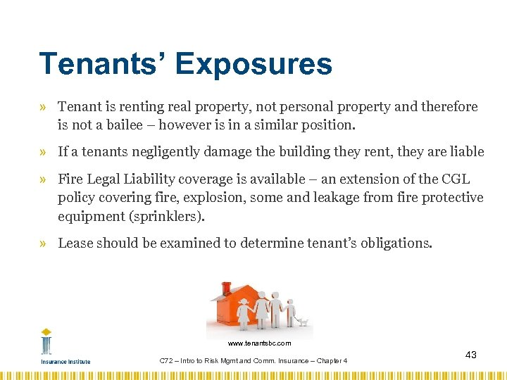 Tenants' Exposures » Tenant is renting real property, not personal property and therefore is