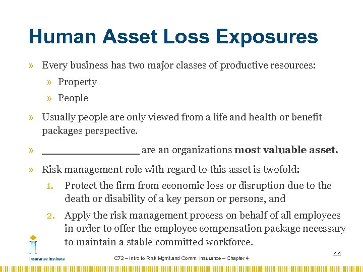 Human Asset Loss Exposures » Every business has two major classes of productive resources: