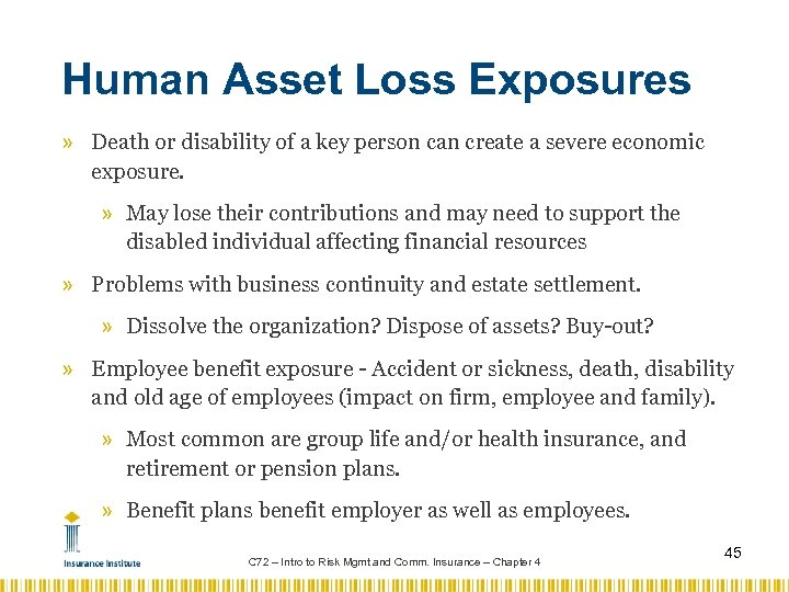 Human Asset Loss Exposures » Death or disability of a key person can create