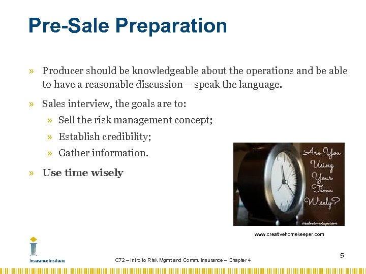 Pre-Sale Preparation » Producer should be knowledgeable about the operations and be able to