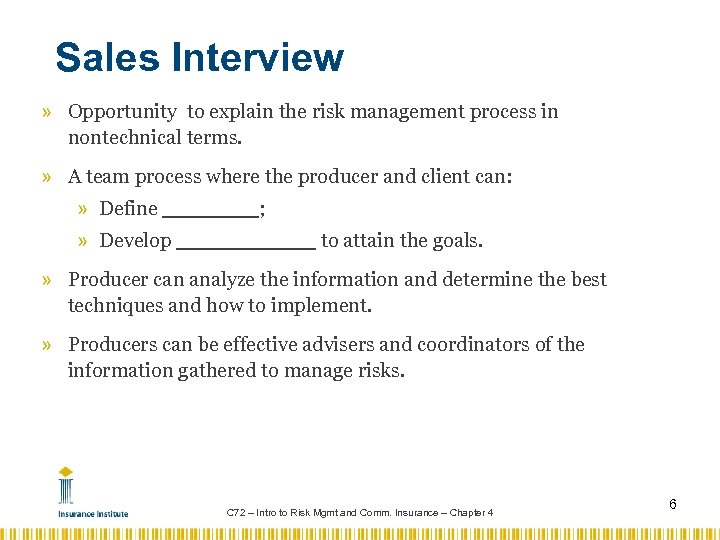 Sales Interview » Opportunity to explain the risk management process in nontechnical terms. »