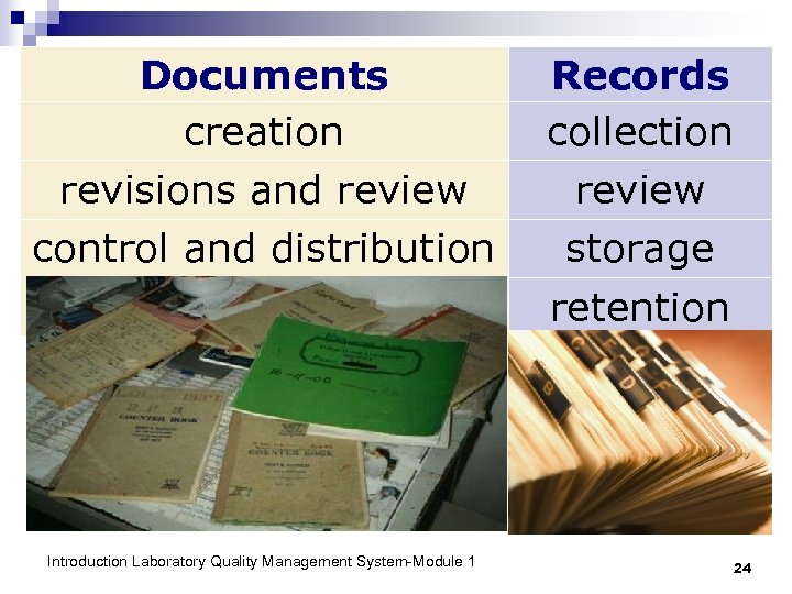 Documents creation revisions and review control and distribution Introduction Laboratory Quality Management System-Module 1