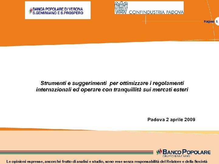 Pagina 1 Strumenti e suggerimenti per ottimizzare i regolamenti internazionali ed operare con tranquillità