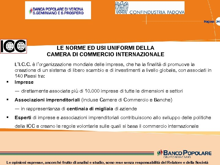 Pagina 24 LE NORME ED USI UNIFORMI DELLA CAMERA DI COMMERCIO INTERNAZIONALE § L'I.