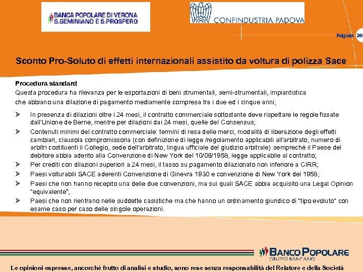 Pagina 28 Sconto Pro-Soluto di effetti internazionali assistito da voltura di polizza Sace Procedura