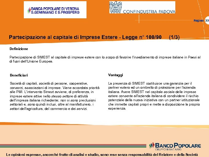 Pagina 33 Partecipazione al capitale di Imprese Estere - Legge n° 100/90 (1/3) Definizione