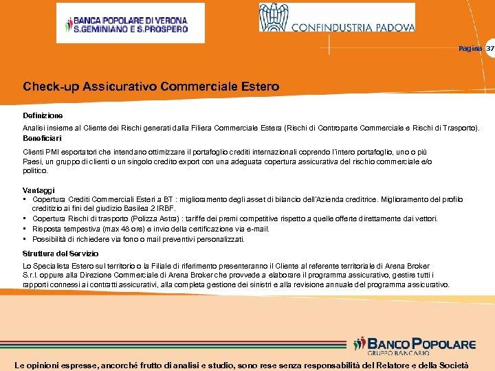 Pagina 37 Check-up Assicurativo Commerciale Estero Definizione Analisi insieme al Cliente dei Rischi generati