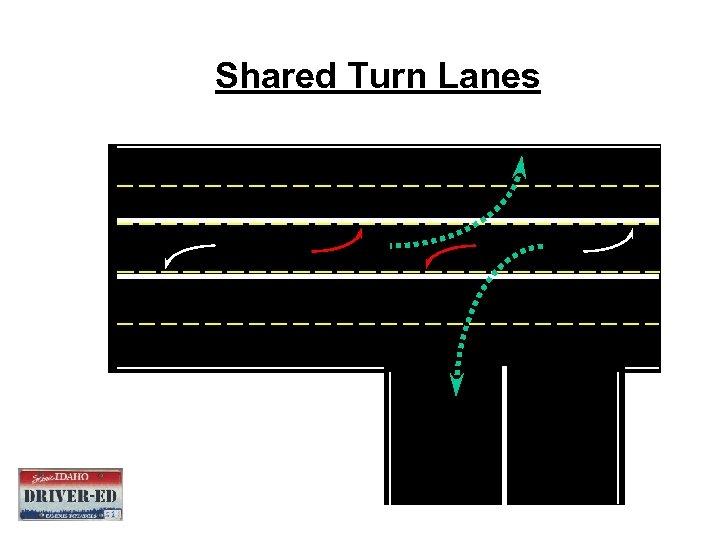 Shared Turn Lanes