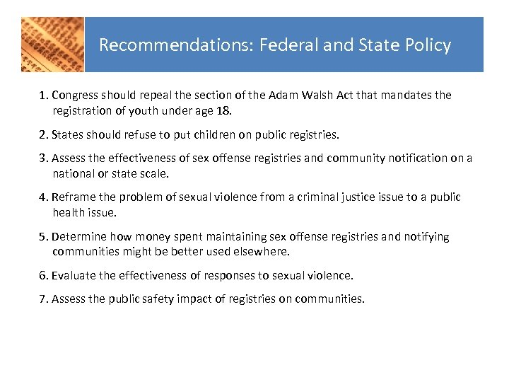 Recommendations: Federal and State Policy 1. Congress should repeal the section of the Adam