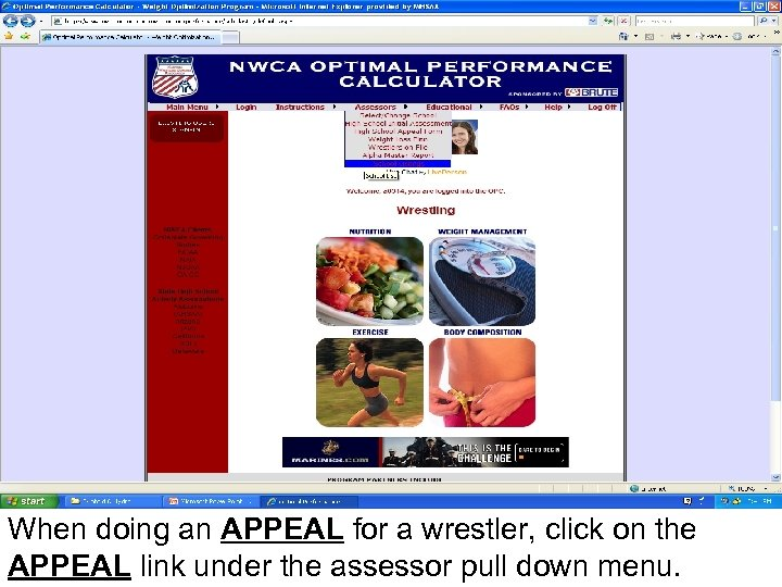 When doing an APPEAL for a wrestler, click on the APPEAL link under the