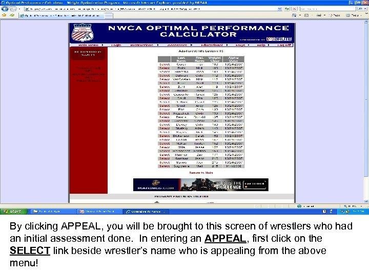 By clicking APPEAL, you will be brought to this screen of wrestlers who had
