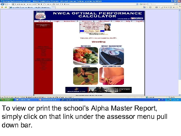 To view or print the school's Alpha Master Report, simply click on that link
