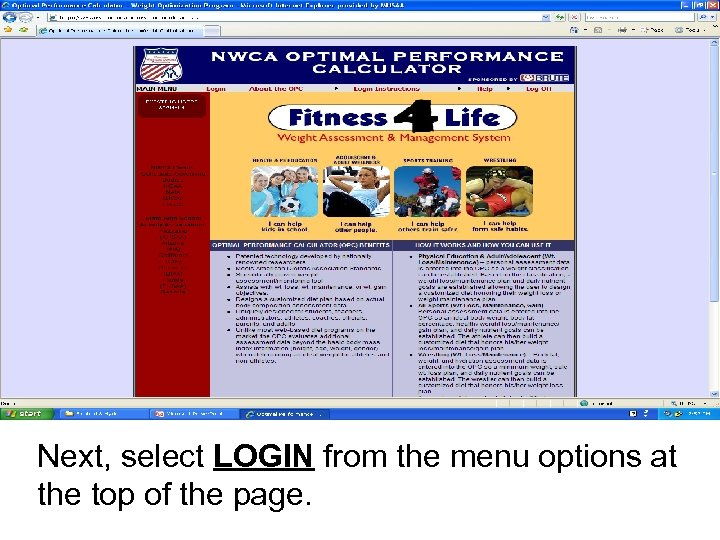 Next, select LOGIN from the menu options at the top of the page.
