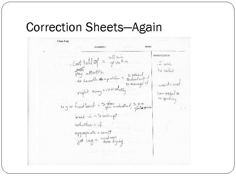 Correction Sheets—Again