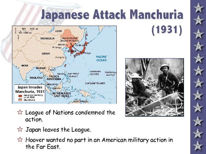 Japanese Attack Manchuria (1931) 5 League of Nations condemned the action. 5 Japan leaves