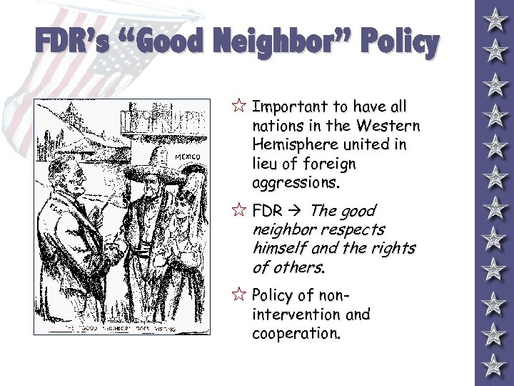 """FDR's """"Good Neighbor"""" Policy 5 Important to have all nations in the Western Hemisphere"""