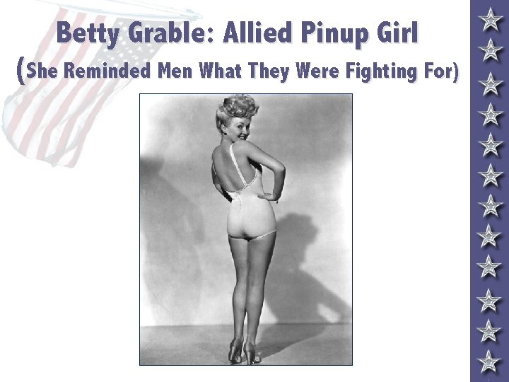 Betty Grable: Allied Pinup Girl (She Reminded Men What They Were Fighting For)