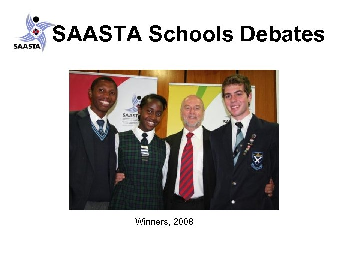 SAASTA Schools Debates Winners, 2008
