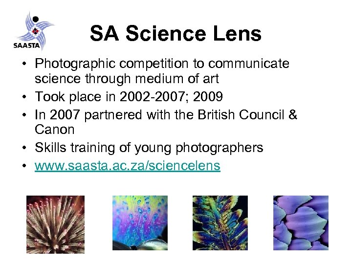 SA Science Lens • Photographic competition to communicate science through medium of art •