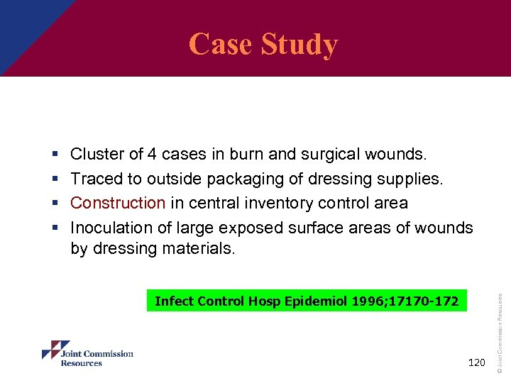Case Study An Outbreak of Cutaneous Aspergillosis Cluster of 4 cases in burn and