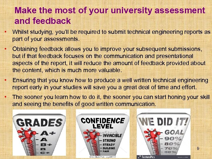 Make the most of your university assessment and feedback • Whilst studying, you'll be
