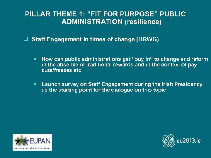 """PILLAR THEME 1: """"FIT FOR PURPOSE"""" PUBLIC ADMINISTRATION (resilience) q Staff Engagement in times"""