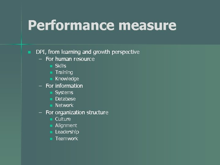 Performance measure n DPI, from learning and growth perspective – For human resource n