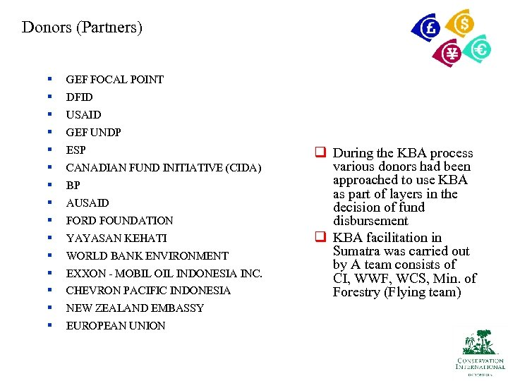 Donors (Partners) § GEF FOCAL POINT § DFID § USAID § GEF UNDP §