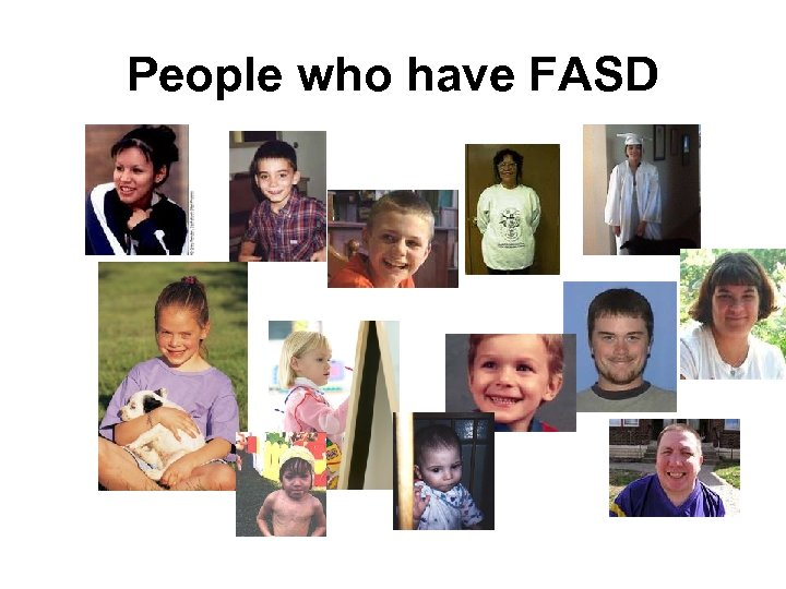 People who have FASD