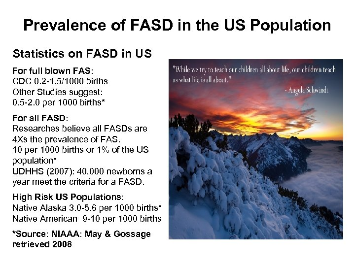 Prevalence of FASD in the US Population Statistics on FASD in US For full
