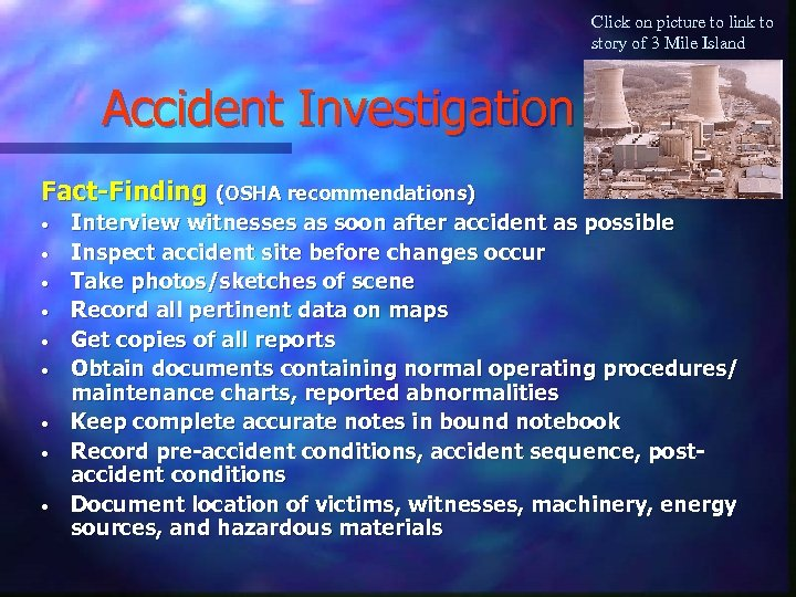 Click on picture to link to story of 3 Mile Island Accident Investigation Fact-Finding