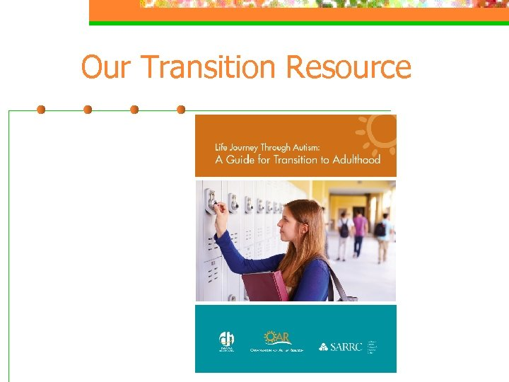 Our Transition Resource