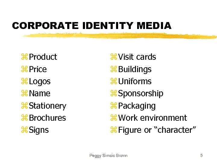 CORPORATE IDENTITY MEDIA z Product z Price z Logos z Name z Stationery z