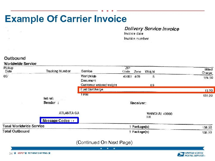 Example Of Carrier Invoice (Continued On Next Page) 24 USPS® RETHINK SHIPPING