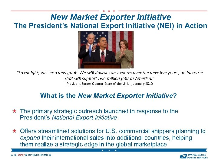 "New Market Exporter Initiative The President's National Export Initiative (NEI) in Action ""So tonight,"