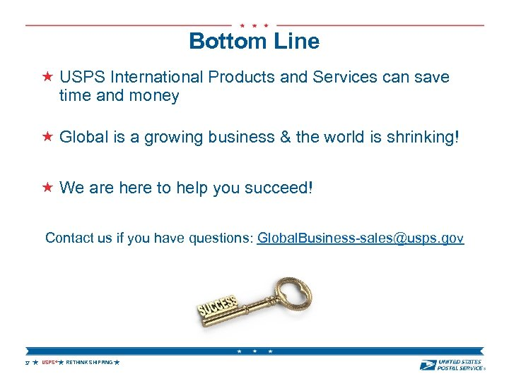 Bottom Line USPS International Products and Services can save time and money Global is