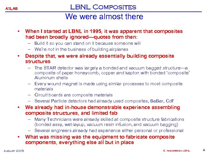 ATLAS LBNL Composites We were almost there • When I started at LBNL in