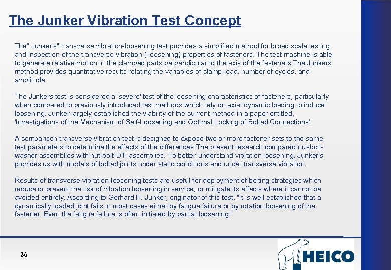 The Junker Vibration Test Concept The