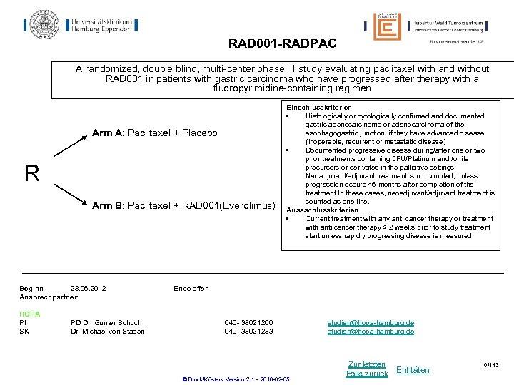 RAD 001 -RADPAC A randomized, double blind, multi-center phase III study evaluating paclitaxel with