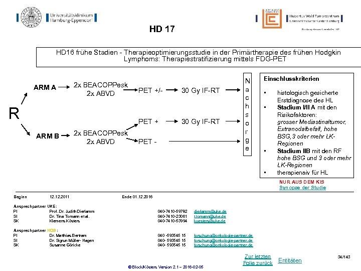 HD 17 HD 16 frühe Stadien - Therapieoptimierungsstudie in der Primärtherapie des frühen Hodgkin
