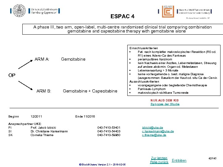 ESPAC 4 A phase III, two arm, open-label, multi-centre randomised clinical trial comparing combination