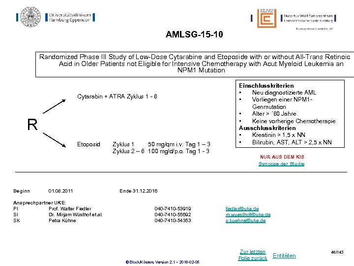 AMLSG-15 -10 Randomized Phase III Study of Low-Dose Cytarabine and Etoposide with or without