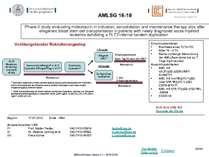 AMLSG 16 -10 Phase-II study evaluating midostaurin in induction, consolidation and maintenance therapy also