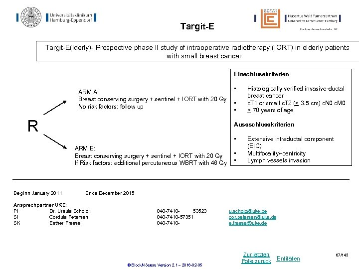 Targit-E(lderly)- Prospective phase II study of intraoperative radiotherapy (IORT) in elderly patients with small