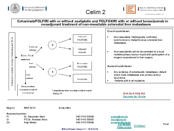Celim 2 Cetuximab/FOLFIRI with or without oxaliplatin and FOLFOXIRI with or without bevacizumab in